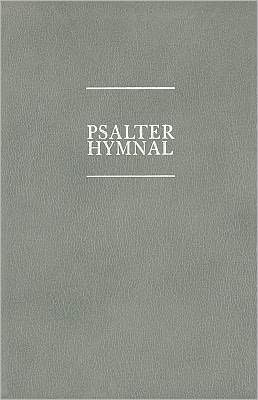 Psalter Hymnal: Worship Edition