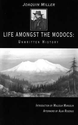 Life Amongst the Modocs: Unwritten History