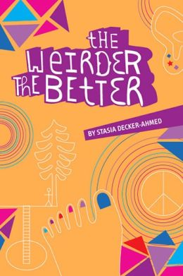 The Weirder the Better