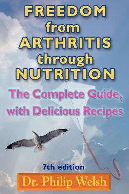 Freedom From Arthritis Through Nutrition