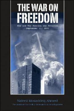 War on Freedom: How and Why America was Attacked, September 11th 2001