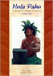 Hula Pahu: Hawaiian Drum Dances