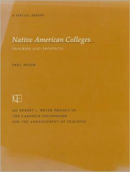 Native American Colleges: Progress and Prospects