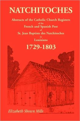 Natchitoches 1729-1803