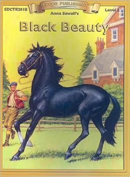 Black Beauty (Bring the Classics to Life Series, Level 2)