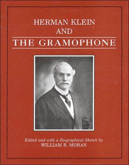 Herman Klein and The Gramophone