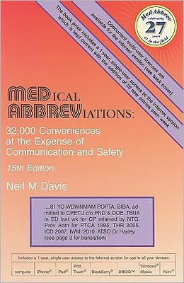 Medical Abbreviations: 32,000 Conveniences at the Expense of Communicationa and Safety