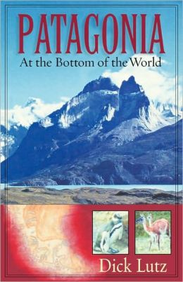 Patagonia: At the Bottom of the World