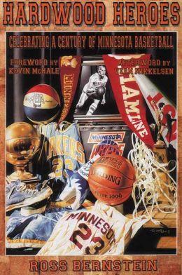 Hardwood Heroes: Celebrating a Century of Minnesota Basketball