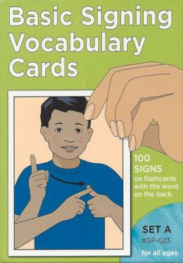 Basic Signing Vocabulary Cards, Set A