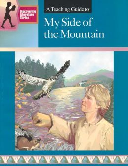 A Teaching Guide to My Side of the Mountain
