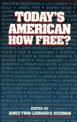 Today's American: How Free?