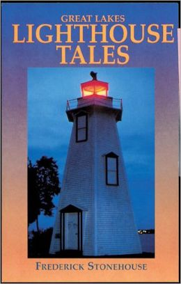 Great Lakes Lighthouse Tales
