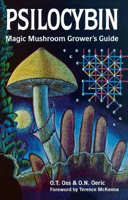 Psilocybin Mushroom Handbook: Magic Mushroom Grower's Guide