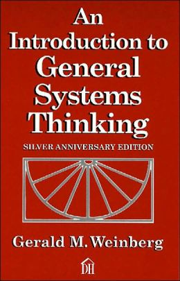 Introduction to General Systems Thinking: Silver Anniversary Edition