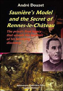 Saunieres Model and the Secret of Rennes-le-Chateau