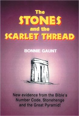 The Stones and the Scarlet Thread: New Evidence from the Bible S Number Code,