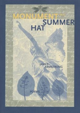 Monument in a Summer Hat: (Poems)