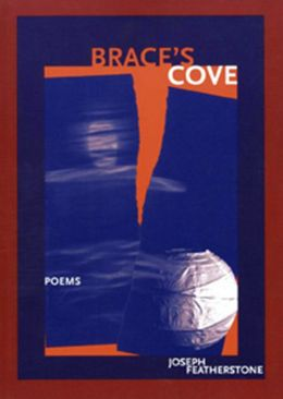 Brace's Cove: Poems