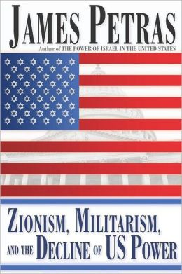 Zionism, Militarism and the Decline of US Power