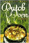 American West Dutch Oven Cooking