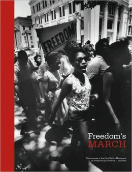 Freedom's March: Photographs of the Civil Rights Movement in Savannah by Frederick C. Baldwin
