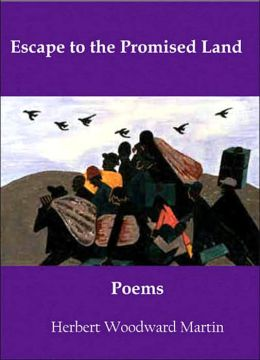 Escape to the Promised Land: Poems