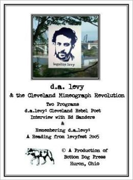 D. A. levy and the Cleveland Mimeograph Revolution: A Double DVD