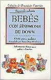 Bebes con Sindrome de Down: Guia para Padres