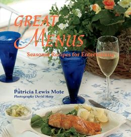 Great Menus: Seasonal Recipes for Entertaining