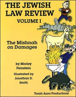 Jewish Law Review: The Mishnah on Damages