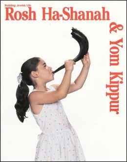 Building Jewish Life: Rosh Ha-Shanah and Yom Kippur
