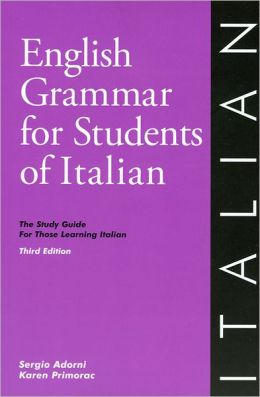 English Grammar for Students of Italian, 3rd Edition: The Study Guide for Those Learning Italian