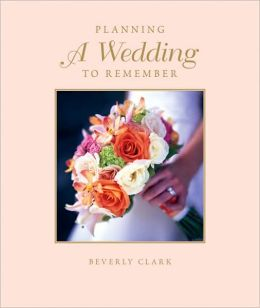 Planning a Wedding to Remember: The Complete Wedding Planner