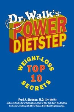 Dr. Walks Power Diet-Step: Top 10 Weight-Loss Secrets