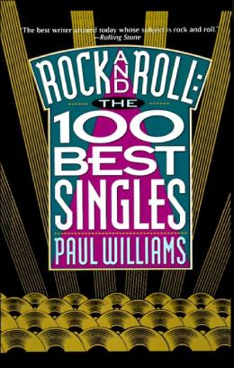 Rock and Roll: The 100 Best Singles