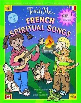 Teach Me... French Spiritual Songs