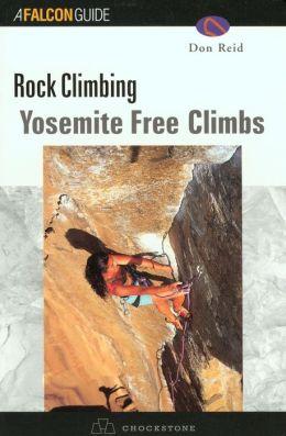 Rock Climbing Yosemite: Free Climbs