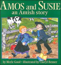 Amos and Susie: An Amish Story