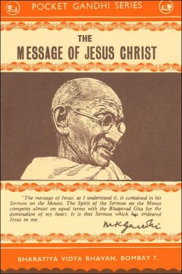 The Message of Jesus Christ (Pocket Gandhi Series)
