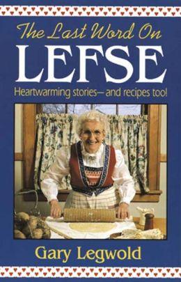 The Last Word on Lefse