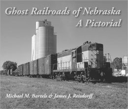 Ghost Railroads of Nebraska