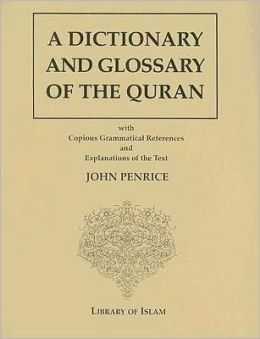 Dictionary and Glossary of the Quran