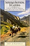 Saddleback Sightseeing in California: A Guide to Rental Horses, Trail Rides, and Guest Ranches