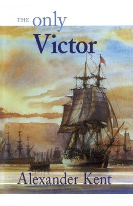 The Only Victor (Richard Bolitho Series)