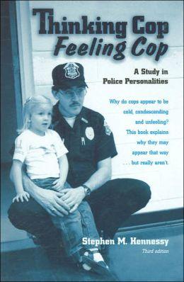 Thinking Cop, Feeling Cop
