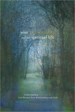 Your Personality and the Spiritual Life