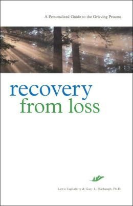 Recovery from Loss: A Personalized Guide to the Grieving Process