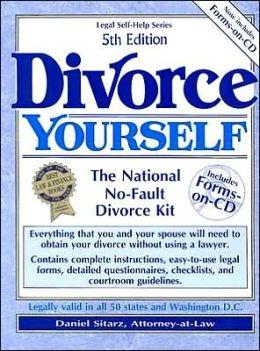 Divorce Yourself: The National No-Fault Divorce Kit