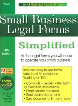 Small Business Legal Forms Simplified: All the Legal Forms You Will Need to Operate Your Small Business (Small Business Made Simple Series)